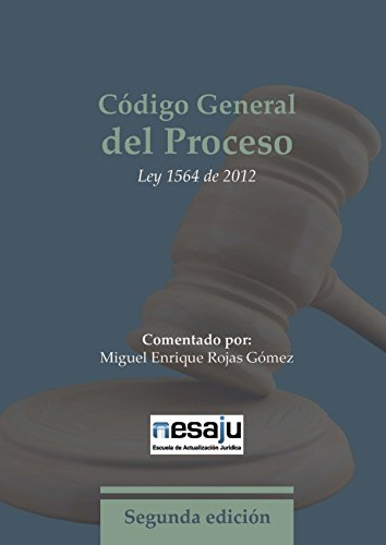 Descargar Libro Código General Del Proceso. Ley 1564 De 2012 Miguel Enrique Rojas Gómez