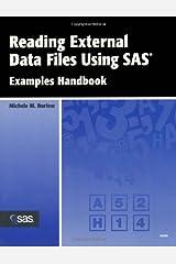 Reading External Data Files Using SAS: Examples Handbook Paperback