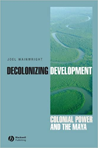 _FB2_ Decolonizing Development: Colonial Power And The Maya (Antipode Book Series). Hotel Canada those Larger Merrill raises