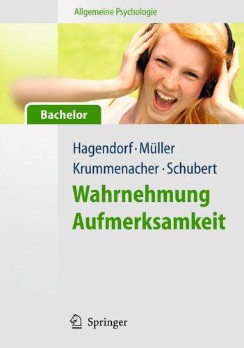 Allgemeine Psychologie Für Bachelor  Wahrnehmung Und Aufmerksamkeit  Lehrbuch Mit Online Materialien