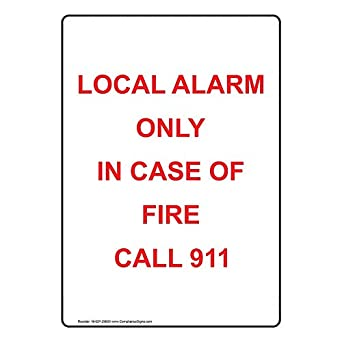 ComplianceSigns Vertical Aluminum Local Alarm Only In Case ...