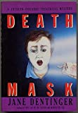 Death Mask, Dentinger, Jane, 0684189224