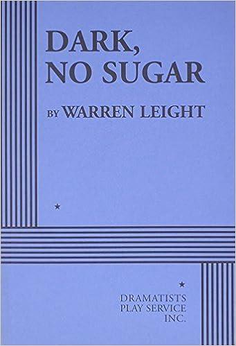 Book Dark, No Sugar - Acting Edition by Warren Leight (2008-04-08)