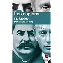 ESPIONS RUSSES (LES) : DE STALINE À POUTINE
