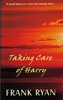 Taking Care of Harry by [Ryan, Frank ]