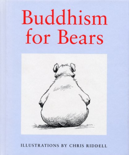 Buddhism For Bears -