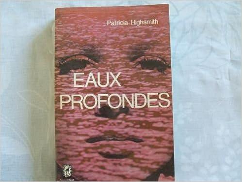 Eaux Profondes Patricia Highsmith Livre De Poche Amazon