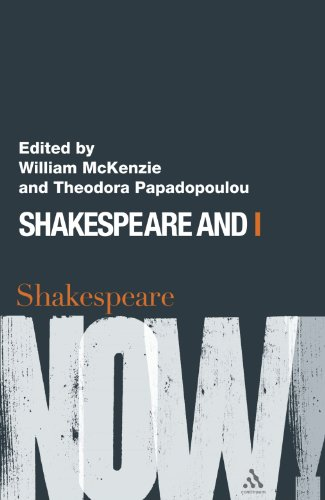 Shakespeare and I (Shakespeare Now!)