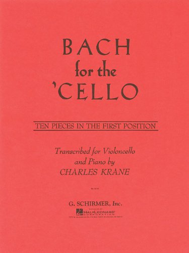 Bach for the Cello: Ten Pieces in the First Position