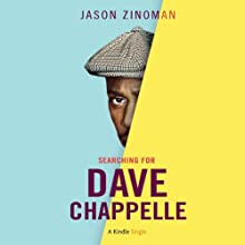 Searching for Dave Chappelle Audiobook by Jason Zinoman Narrated by Christian Rummel