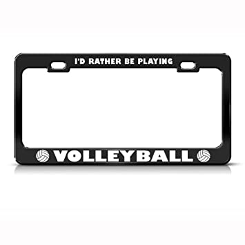 Amazon.com: Rather Be Playing Volleyball Metal License Plate Frame ...