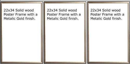 Three(3) Wood Metallic Gold Finish Poster Frame 22x34 or 34 x 22 by Generic