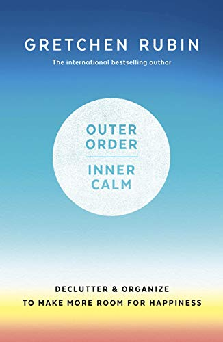 Pdf Fitness Outer Order Inner Calm: declutter and organize to make more room for happiness