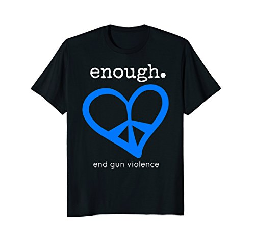 Enough Anti Gun 2018 TShirt | Peace & (Peace Womens Tee)