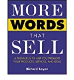 img - for [(More Words That Sell: A Thesaurus to Help You Promote Your Products, Services and Ideas)] [Author: Rick Bayan] published on (August, 2003) book / textbook / text book