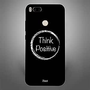 Xiaomi MI A1 Think Positive