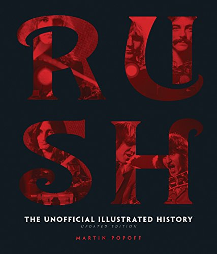 Rush - Updated Edition: The Unofficial Illustrated History (Best Place To Purchase Concert Tickets)