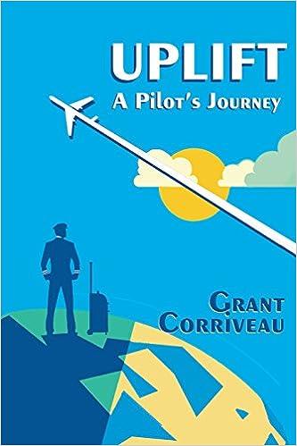A Pilots Journey Uplift