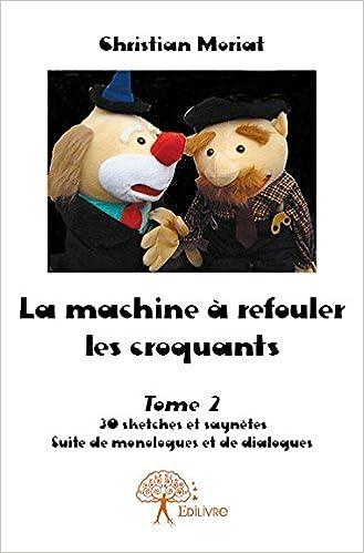 Book La Machine a Refouler les Croquants Tome 2