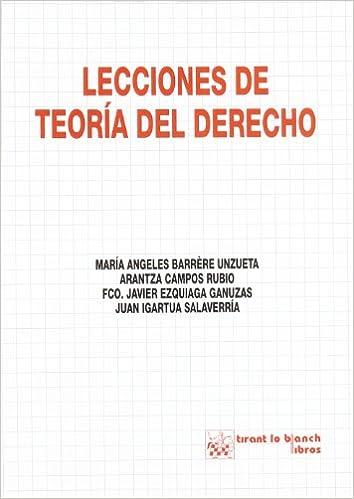 Lecciones De Teoría Del Derecho por María Angeles Barrere Unzueta epub