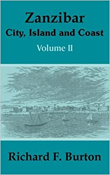 Book Zanzibar: City, Island and Coast (Volume Two): v. 2