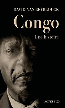 Congo, une histoire par Van Reybrouck