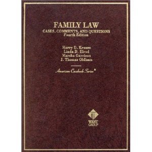 Family Law: Cases, Comments and Questions (American Casebook)
