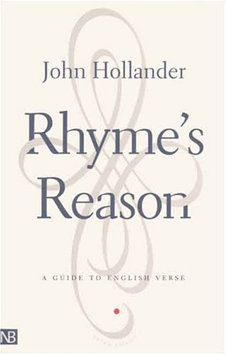 Rhyme's Reason: A Guide to English Verse