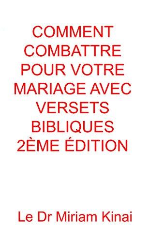 Comment Combattre Pour Votre Mariage Avec Versets Bibliques 2eme Edition