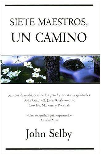 Libros gratis en línea para leer y descargar. SIETE MAESTROS, UN CAMINO (VERGARA MILLENIUM) PDF CHM