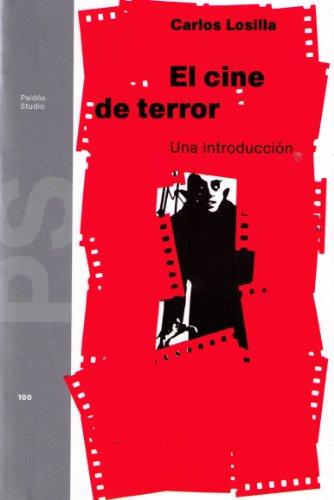 Descargar Libro Cine De Terror, El. Una Introduccion Carlos Losilla