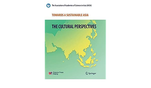 Towards a Sustainable Asia: The Cultural Perspectives