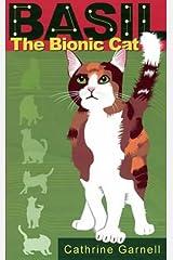 Basil the Bionic Cat Hardcover