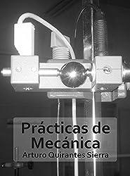 Prácticas de Mecánica (Spanish Edition)