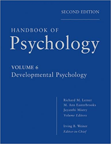 h andbook of psychology developmental psychology weiner irving b lerner richard m mistry jayanthi easterbrooks m ann