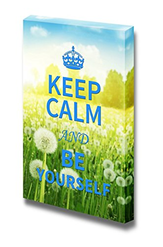 Keep Calm and Be Yourself Wall Decor Stretched