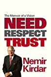 Need Respect Trust, Nemir Kirdar, 0297868586