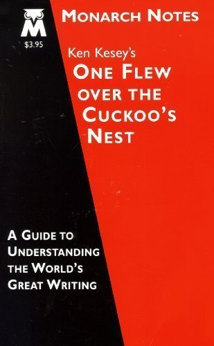Ken Kesey's One flew over the cuckoo's nest (Monarch notes)