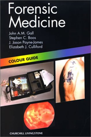Forensic Medicine: Colour Guide, 1e (Colour Guides)