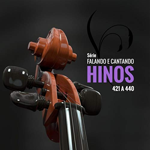 Série Falando e Cantando Hinos (421 a - Series 440