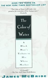 the color of water a black man s tribute to his white mother  by james mcbride the color of water a black man s tribute to his white