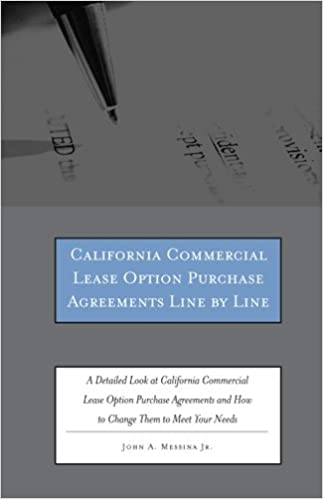 California Commercial Lease Option Purchase Agreements Line By Line