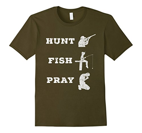 Mens Hunt Fish Pray Christian Outdoorsman T-Shirt Small Olive