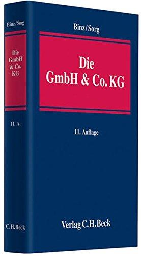 Die GmbH & Co. KG: im Gesellschafts- und Steuerrecht