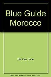 Blue Guide Morocco
