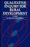 Qualitative Enquiry for Rural Development 9781853392153