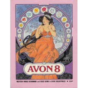 Avon 8: Western World Handbook and Price Guide to Avon Collectibles