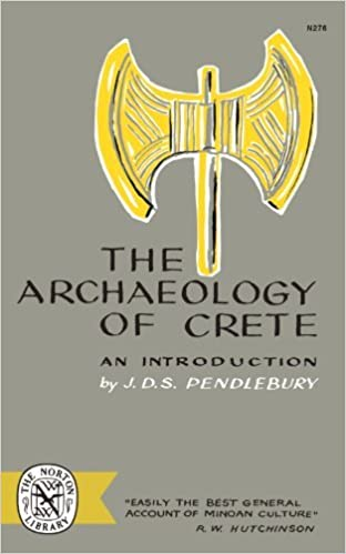 The Archaeology of Crete: An Introduction by J.D.S. Pendlebury (1965-02-17)