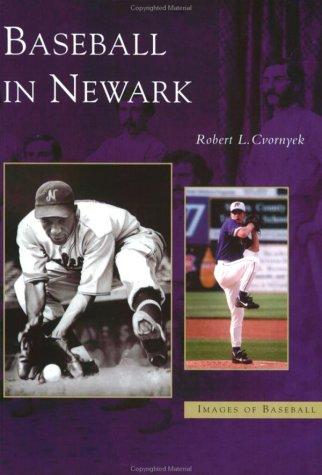 Baseball  in  Newark   (NJ)   (Images  of  Baseball)