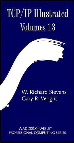 TCP/IP Illustrated (3 Volume Set): W. Richard Stevens, Gary R ...